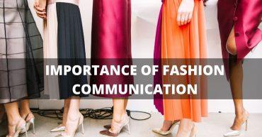 Importance of Fashion Communication